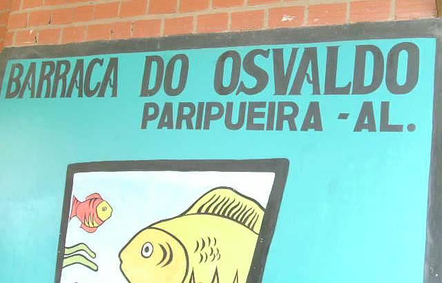 Barraca do Osvaldo. Imperdível.