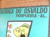 Barraca do Osvaldo. Imperd�vel.